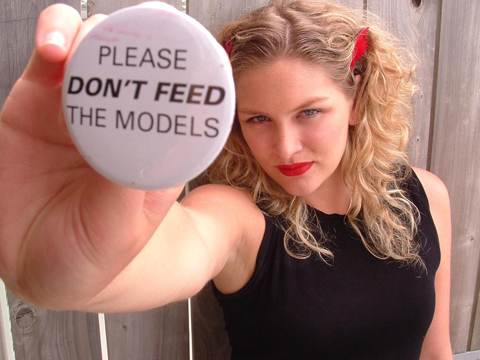 please%20dont%20feed%20the%20models%201.jpg