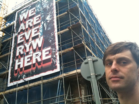 We Are Everywhere by Mark Titchner for the Deptford X Festival.