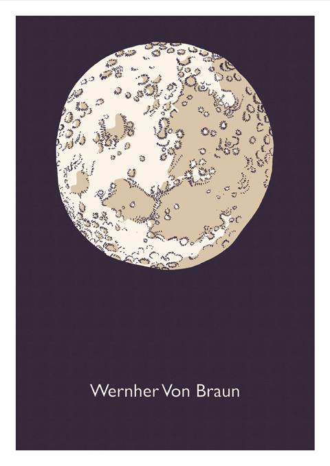 moon Wernher Von Braunby Duncan Barrett