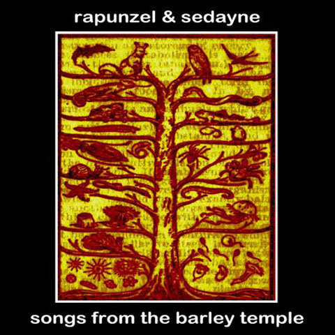 §Rapunzel and Sedayne Songs from the Barley Temple cover art