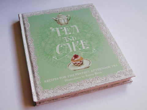 Tea and Cake by Emma Block Hardy Books