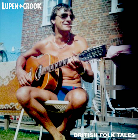 Lupen Crook British Folk Tales