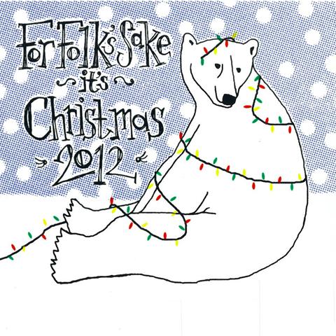 For Folk's Sake it's Christmas 2012