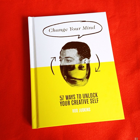 Change your mind by Rod Judkins book review