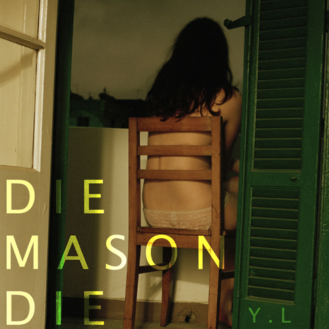 Die Mason Die - You're Lonely Artwork