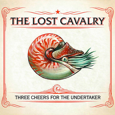 The Lost Cavalry Three Cheers for the Undertaker album cover