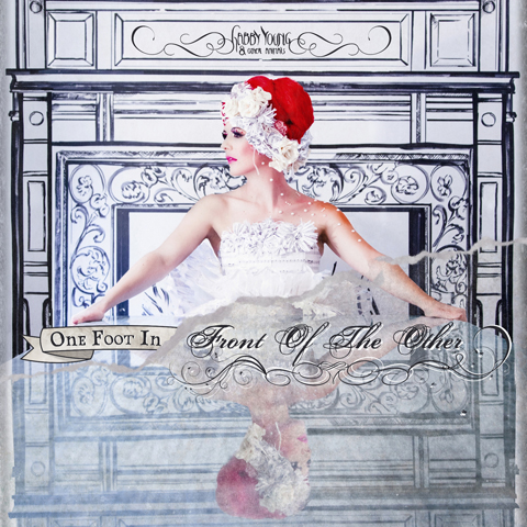 Gabby Young - One foot in front of the other