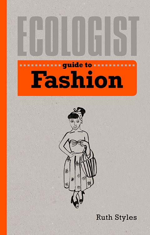 Lucy Kirk - Ecologist guide to fashion cover