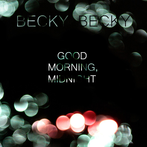 Becky Becky Good Morning, Midnight album cover review