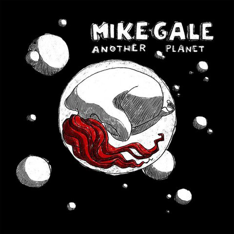 Mike Gale-Another Planet Cover